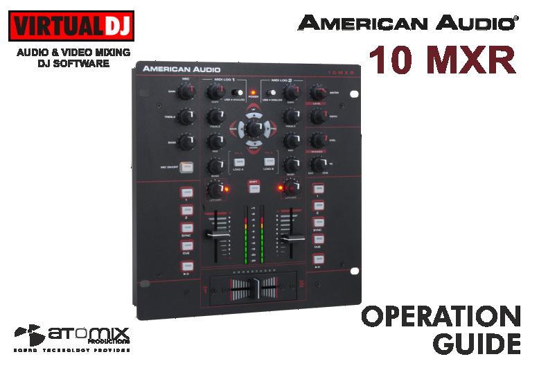 VIRTUAL DJ - Hardware Manuals - American Audio - 10MXR on american dj lighting, audio 4 dj, american dj amplifier, american mobile dj, american dj supply, american standard service equipment, american dj equipment speakers,